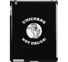 Unicorns Not Drugs iPad Case/Skin