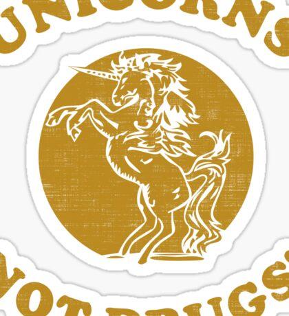 Unicorns Not Drugs Sticker