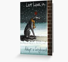 Let Love In (Greeting Card Version) Greeting Card