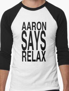 Aaron Says Relax Men's Baseball ¾ T-Shirt