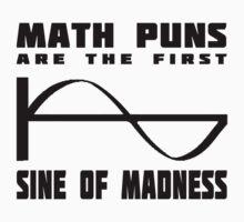 Math Puns Madness One Piece - Short Sleeve
