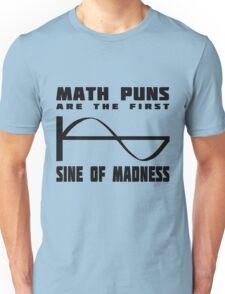 Math Puns Madness Unisex T-Shirt