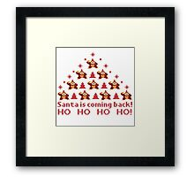 Santa is coming back Framed Print