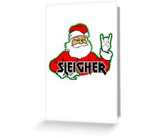 SLEIGHER METAL SANTA T-Shirt Hail Santa Funny Christmas Greeting Card