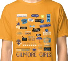 Gilmore Quotes Classic T-Shirt