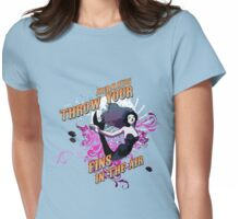 Mermaids, Throw Your Fins In The Air. Womens Fitted T-Shirt