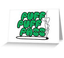 Puff Puff Pass (Green) Greeting Card