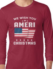 Ameri-Christmas Long Sleeve T-Shirt