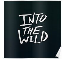 Into the Wild x BW Poster