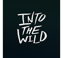 Into the Wild x BW Photographic Print