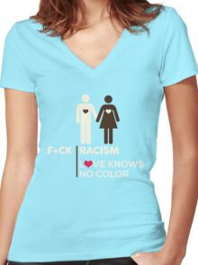 F*ck Racism, Love Knows No Color. Women's Fitted V-Neck T-Shirt