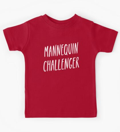 Mannequin challenger Kids Tee