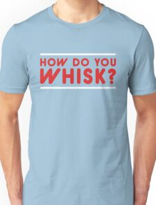 Larry Stylinson - How Do You Whisk? Unisex T-Shirt
