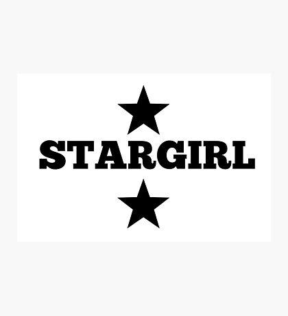 The Weekend StarGIRL Photographic Print