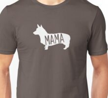 Corgi Mama – Love Corgis everyday design Unisex T-Shirt