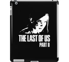 The Last Of Us Part II - Ellie (dark collection) iPad Case/Skin