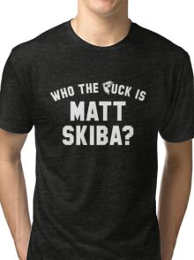 who the f is matt skiba? Tri-blend T-Shirt