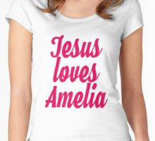 Jesus loves Amelia Women's Fitted Scoop T-Shirt