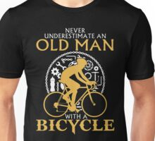 never underestimate a Old Man with a Bicycle t-shirt & Hoodie Unisex T-Shirt