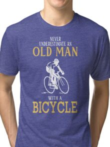 never underestimate a Old Man with a Bicycle t-shirt  Tri-blend T-Shirt