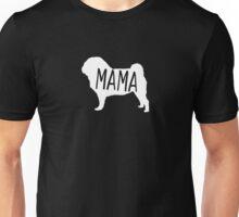 Pug Mama – Love Pugs everyday design Unisex T-Shirt