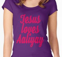 Jesus loves Aaliyay Women's Fitted Scoop T-Shirt
