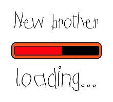New brother loading... by TotalPotencia