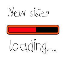 New sister loading... by TotalPotencia