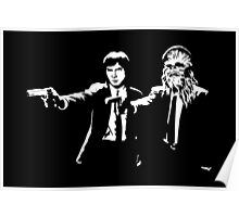 Star Wars Pulp Fiction - Han and Chewbacca  Poster