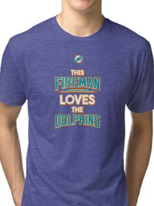 This Fireman Loves The Dolphins - T-shirts & Hoodies Tri-blend T-Shirt