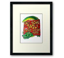 Fried Gator Tail Framed Print