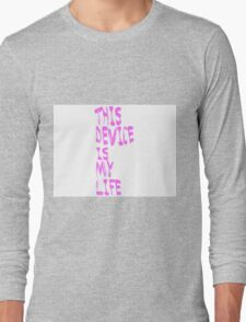 Phone is Life Long Sleeve T-Shirt
