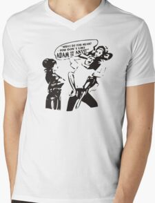 ADAM AND THE ANTS WHAT DO YOU MEAN YOU DON'T LIKE Mens V-Neck T-Shirt