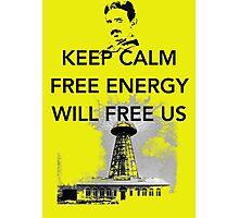 Keep Calm Tesla Free Us Photographic Print