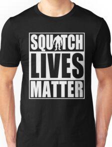 Squatch Lives Matter Unisex T-Shirt