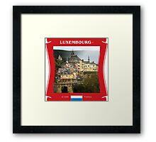 Luxembourg - A Little Fortress Framed Print