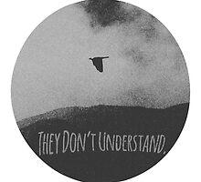 They don't understand by frankdarko