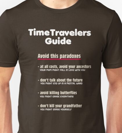 Time travelers guide Unisex T-Shirt