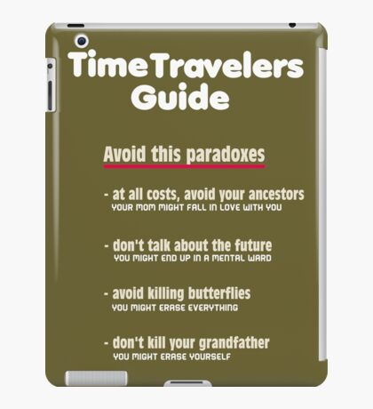 Time travelers guide iPad Case/Skin