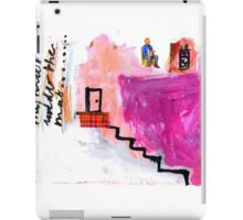 i live up the stairs iPad Case/Skin