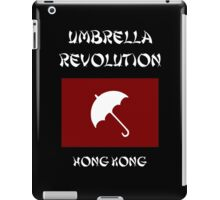 Umbrella Revolution -- Hong Kong iPad Case/Skin