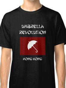 Umbrella Revolution -- Hong Kong Classic T-Shirt
