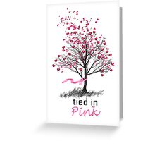 Tied in Pink Anthology merchandise Tee Shirts Greeting Card
