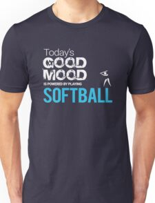 Today's Good Mood Is Powered by Playing Softball Unisex T-Shirt