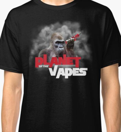 Planet of the Vapes Shirt Classic T-Shirt