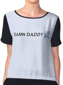 Damn Daddy | Grunge Aesthetics Trendy Quote Tee Chiffon Top