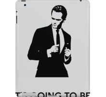 It's Going To Be Legendary iPad Case/Skin