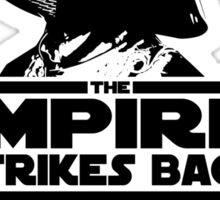 The IMPire Strikes Back Sticker