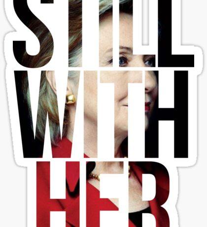 Still With Her Hillary Clinton 1 Sticker