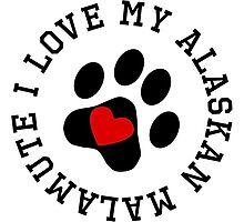 I Love My Alaskan Malamute by kwg2200